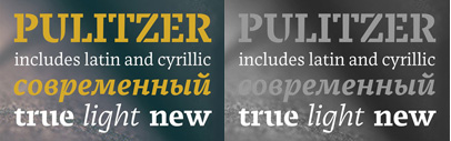 Pulitzer' a contemporary slab serif inspired by the broad nib pen' designed by Olga Pankov. It supports Latin and Cyrillic.