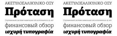 Adelle' a slab serif by @TypeTogether' supports Monotonic Greek and Cyrillic now.
